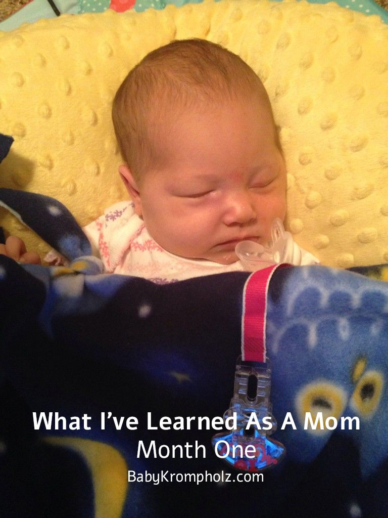 What I've Learned As A Mom – Month One  BabyKrompholz.com