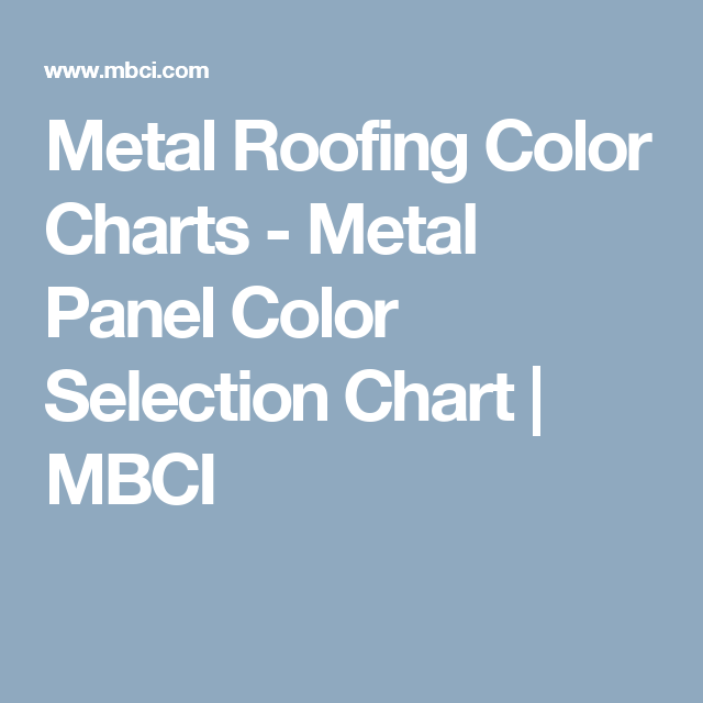 Best Metal Roofing Color Charts Metal Panel Color Selection 400 x 300