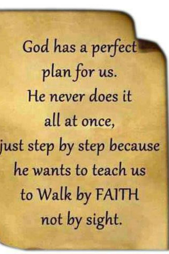 Be patient. God already had your life planned long before you were ...