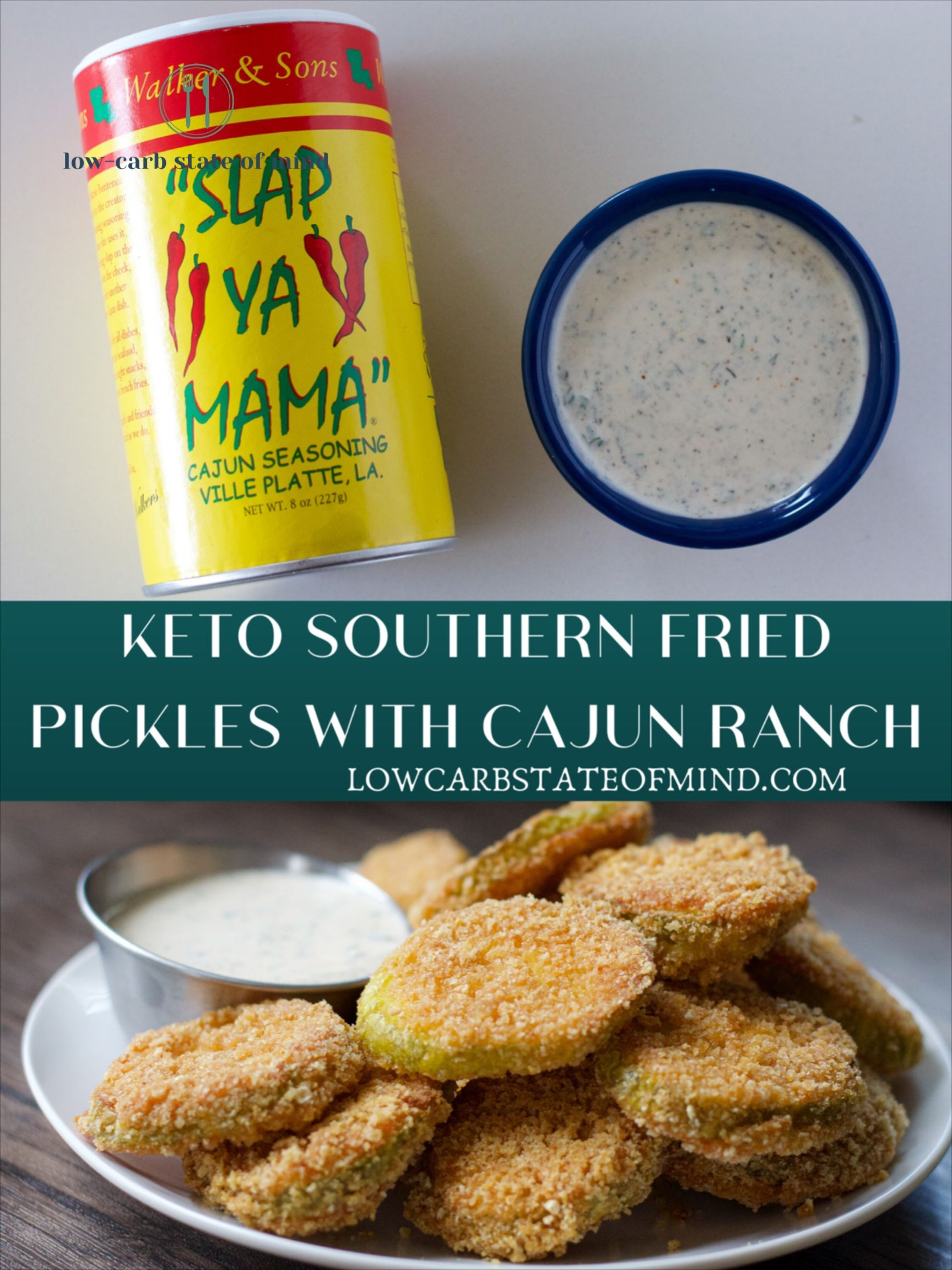 KETO FRIED PICKLES WITH CAJUN RANCH - Low Carb State of Mind