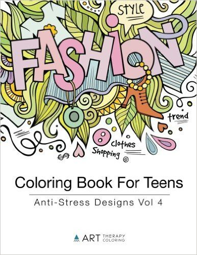 Coloring Book For Teens: Anti-Stress Designs Vol 4 (Coloring Books ...