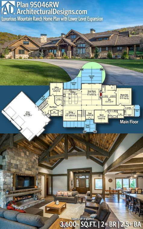 95046RW: Luxurious Mountain Ranch Home Plan with Lower Level Expansion LOVE THIS PLAN!!! Architectural Designs House Plan 95046RW |3,600+ Sq.Ft. |