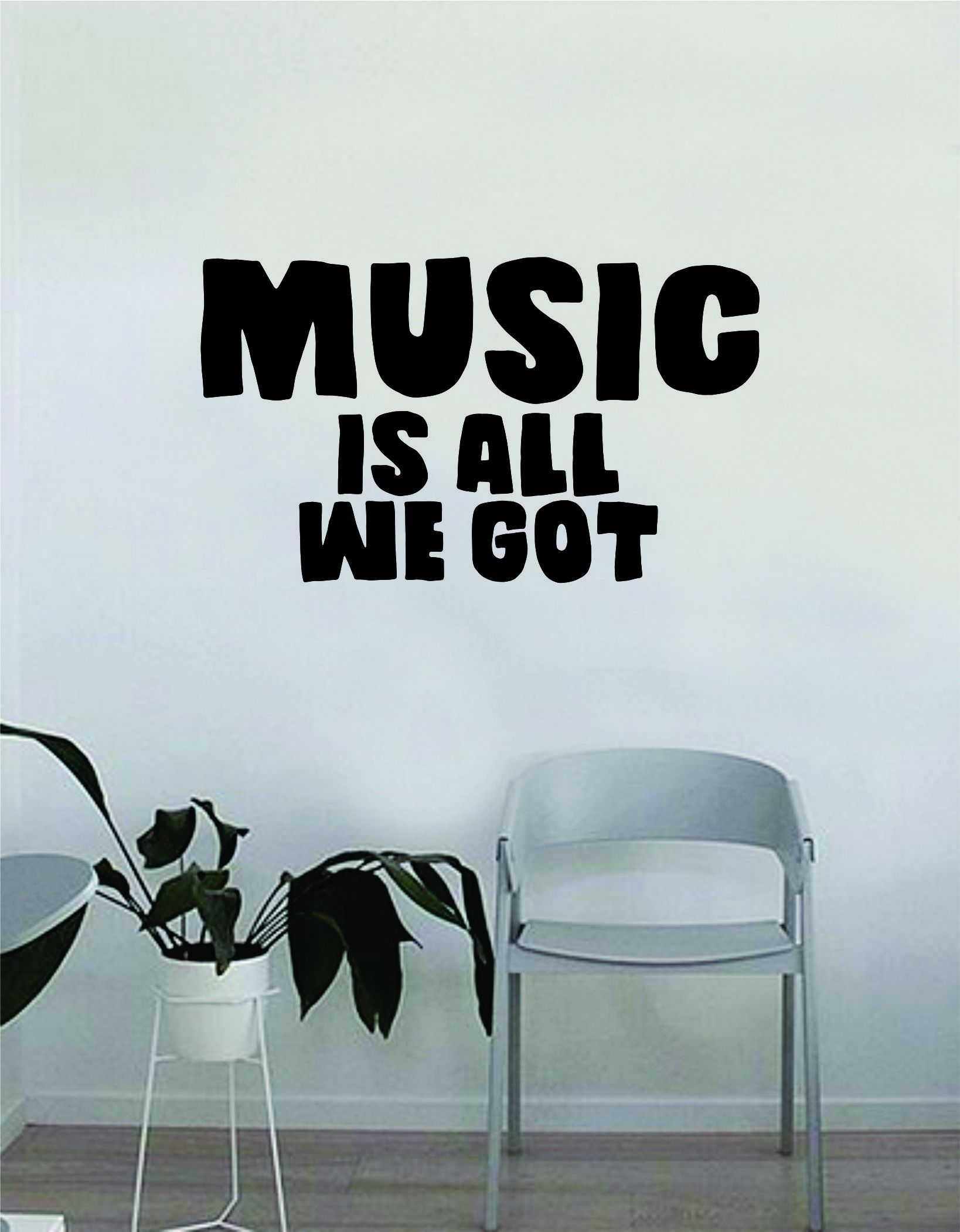 Chance the rapper music is all we got quote decal sticker wall vinyl