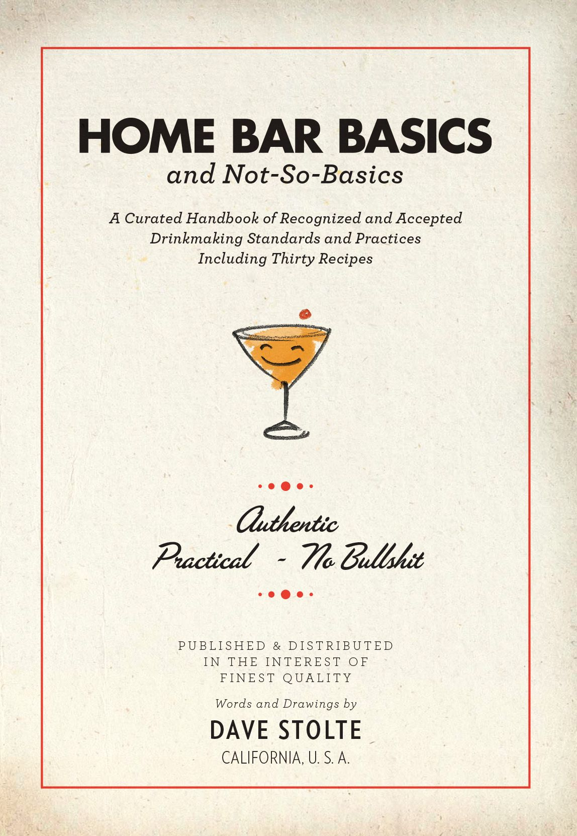 Quot Home Bar Basics And Not So Basics Quot Is A Concise Pocket