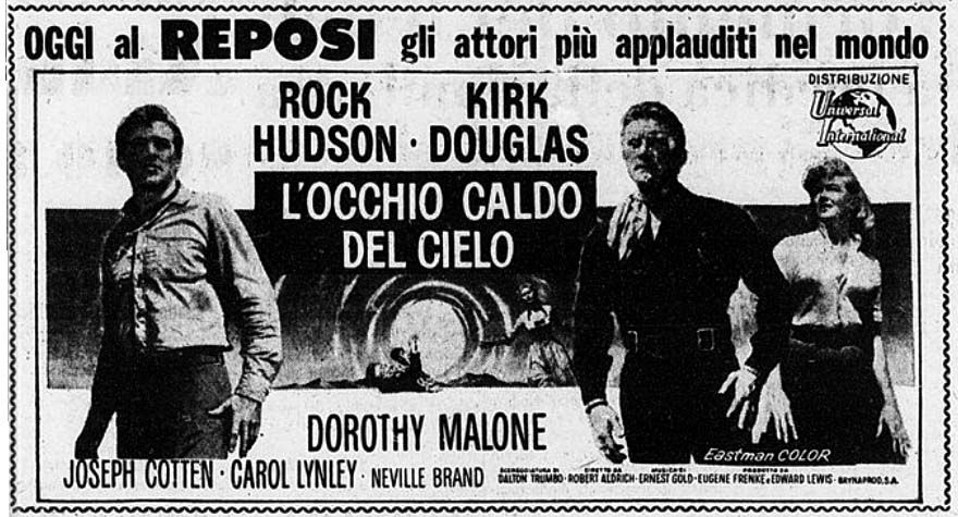 """L'occhio caldo del cielo"" (The Last Sunset, 1961) di Robert Aldrich, con Rock Hudson e Kirk Douglas. Italian release: December 21, 1961 #MoviePosters #WesternMovies #KirkDouglas #RockHudson"