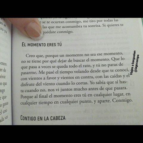 Iago De La Campa El Momento Eres Tú Frases De