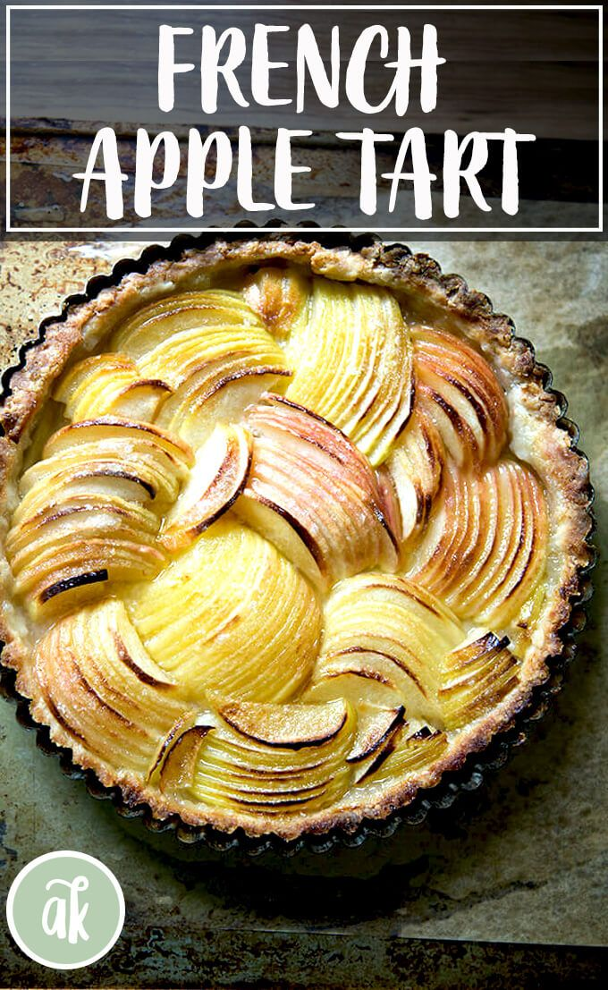 Simple French Apple Tart (Food-Processor Dough) | Alexandra's Kitchen