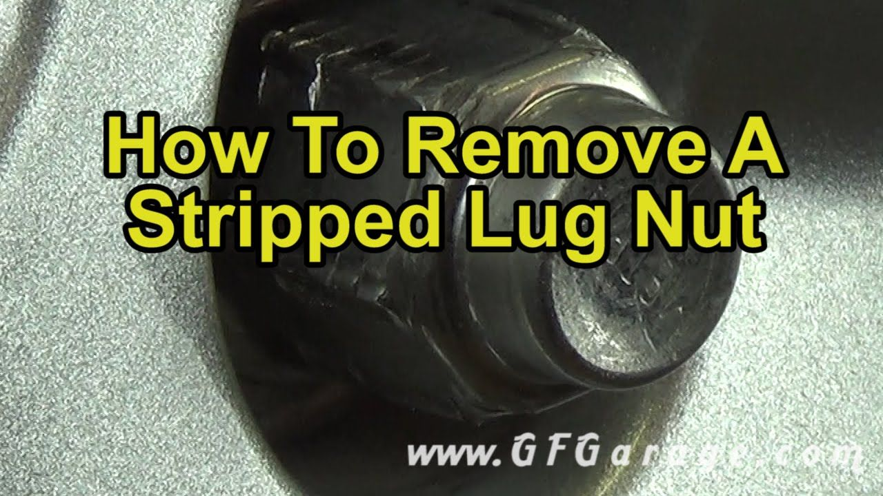 How To Remove A Stripped Lug Nut Wheelnut Strippedlugnut Lugnut Wheel Wheel Lock Car Wheel