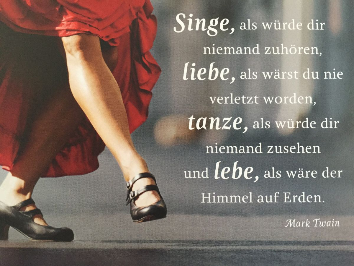Singe Liebe Tanze Lebe Spruche Zitate Spruche Fahrrad Zitate
