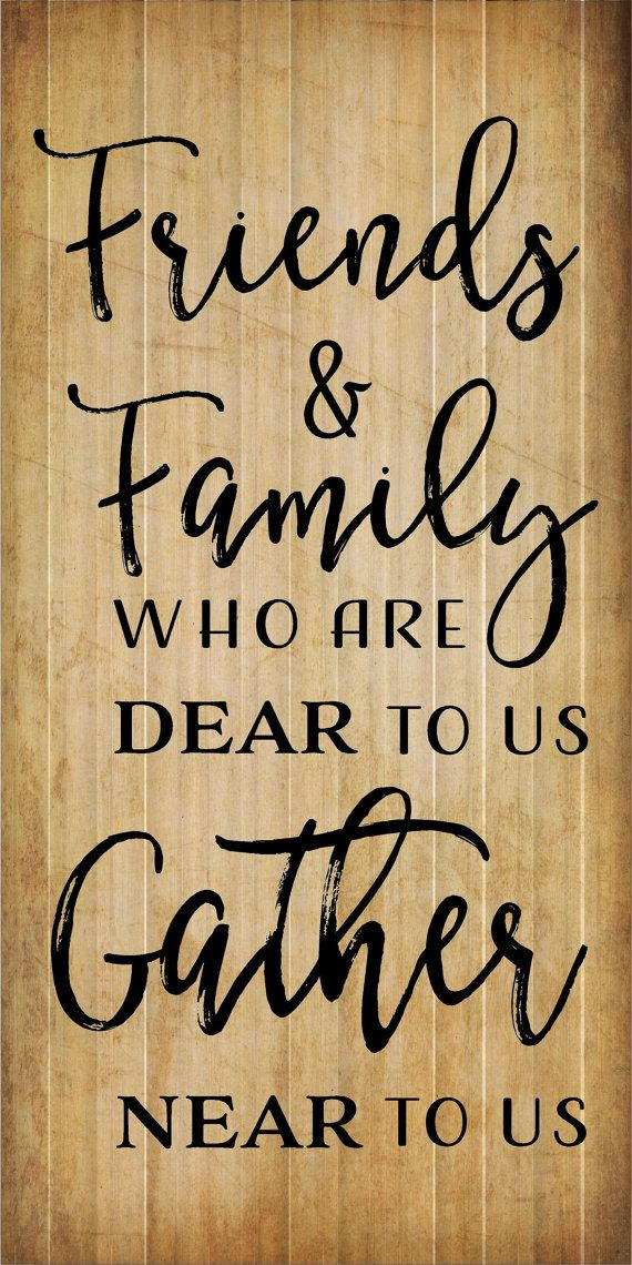 Friends Family Near to Us Gather Wood Sign, Canvas Wall Art, Photo ...