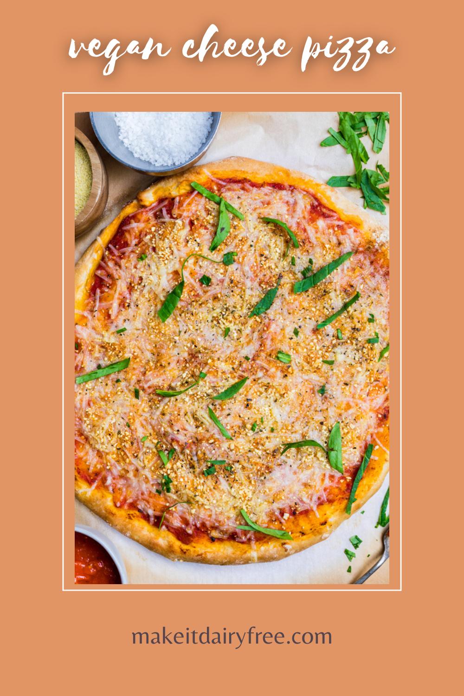 Dairy Free Cheese Pizza Vegan Recipe In 2020 Dairy Free Cheese Vegan Pizza Recipe Dairy Free Pizza