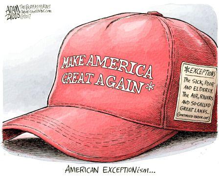 Political Cartoon U S Make America Great Again Exceptions Sick