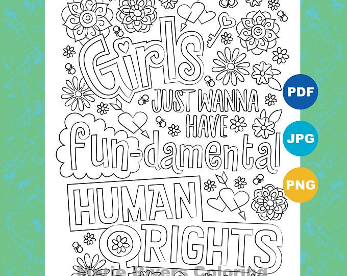 Girls Just Wanna Have Fun Damental Human Rights Coloring Page Marie Rivers Coloring Pages Coloring Books Unique Items Products
