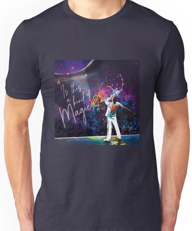 A Kind Of Magic Unisex T Shirt A Kind Of Magic Shirt Designs Shirt Deals