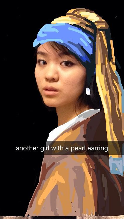 Snapchats by @miologie, Girl with a Pearl Earring by Johannes Vermeer