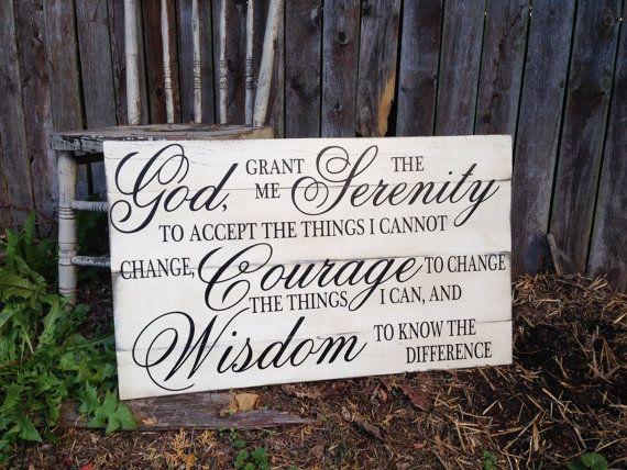 God Grant me the Serenity Courage Wisdom Prayer by PrimAtticSigns