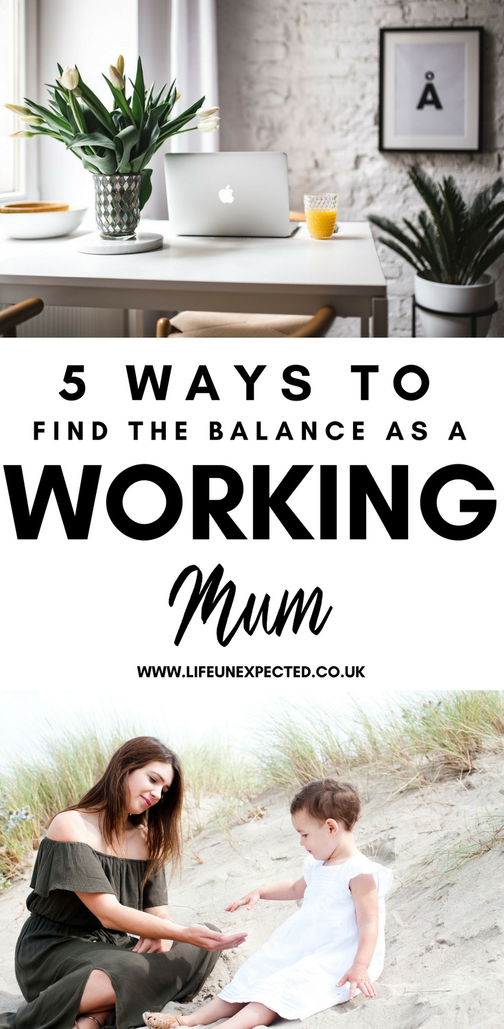 5 WAYS TO FIND THE BALANCE AS A WORKING MUM | Working mums, Working ...