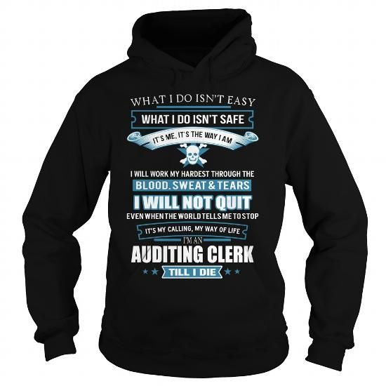 AUDITING CLERK T Shirts, Hoodies. Check Price ==► https://www.sunfrog.com/LifeStyle/AUDITING-CLERK-Black-Hoodie.html?41382