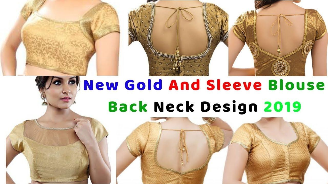 c5413c2c38f New Gold And Sleeve Blouse Back Neck Design 2019 || Latest style ...