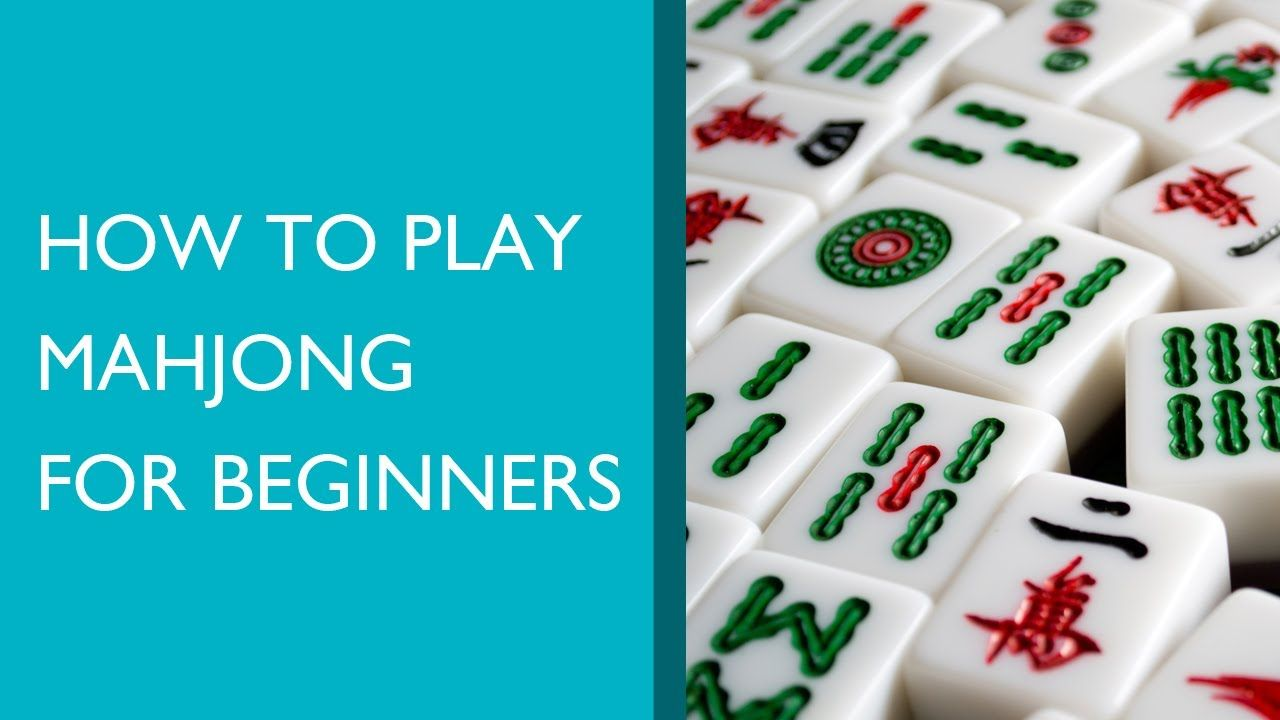 Want to know how to play Mahjong