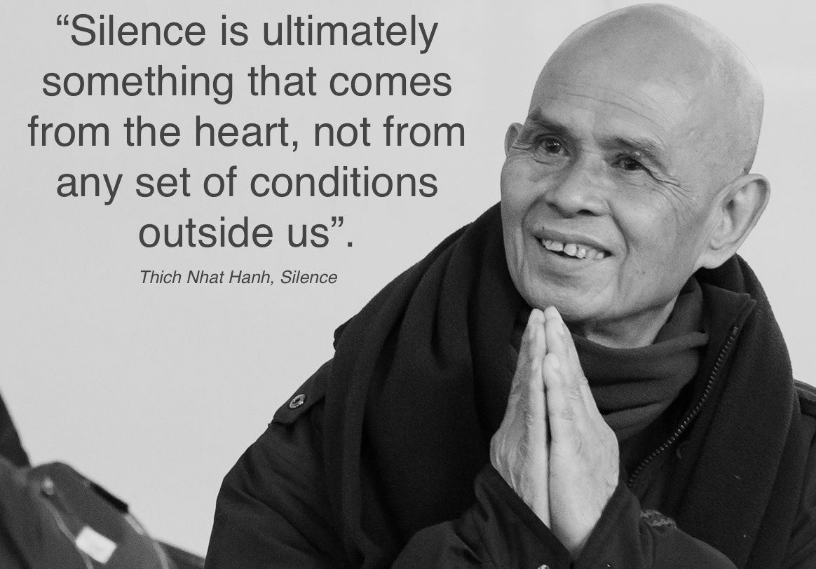 Thich Nhat Hanh Quote from Silence: The Power of Quiet in a World Full of  Noise | Thich nhat hanh quotes, Mindful living, Silence