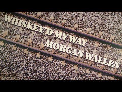 Morgan Wallen Whiskey D My Way Official Lyric Video Youtube In 2021 Morgan Wallen Lyrics Videos Lyrics