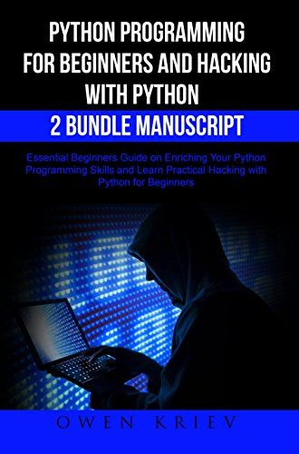 Python Programming For Beginners And Hacking With Python Https Www Amazon Com Dp B071vckyfb Ref Cm Sw R Pi Dp X P6qezb Python Programming Beginners Ebook