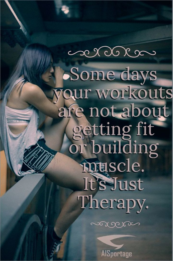 Some days your workouts are not about getting fit or building muscle. It's Just Therapy. Let the wor...