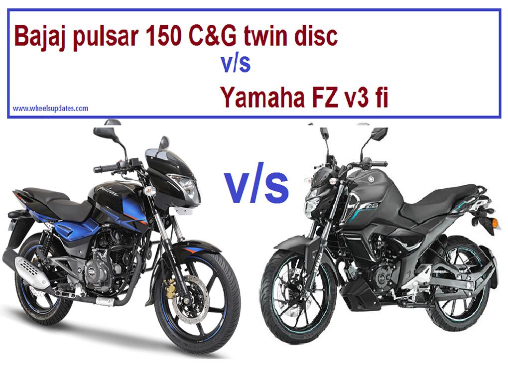 Bajaj Pulsar 150 C G Vs Yamaha Fz V3 Yamaha Fz New Yamaha Fz