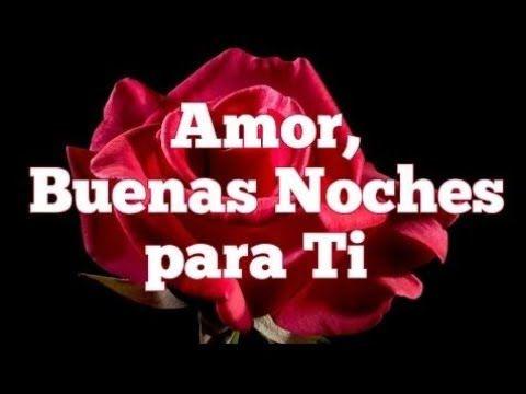 Buenas Noches Amor Para Dedicar A Tu Novio O Novia Frases Para