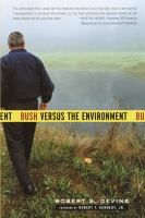 Since becoming president, George W. Bush has walked away from the Kyoto Protocol, pushed for oil drilling in the Arctic National Wildlife Refuge, undermined protections for endangered species and wilderness, and retreated from his campaign pledge to regulate carbon dioxide. But the president's agenda reaches deeper than these well-known policies.