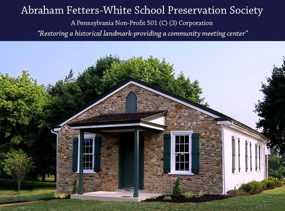 Abraham Fetters White School Preservation Society House Styles