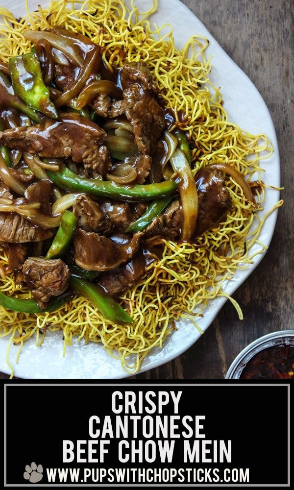 Crispy Cantonese Beef Chow Mein – Pups with Chopsticks