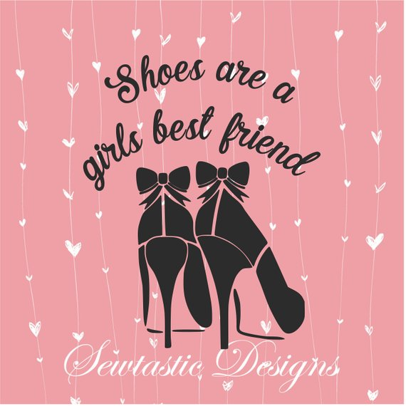 fceb1d65c9c94 Shoes Are A Girls Best Friend SVG, Shoes svg, Girls Best Friend svg ...