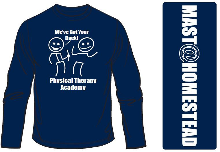 8d3d4ea0 Physical Therapy T-Shirts with sleeve imprint for MAST@Homestead ...