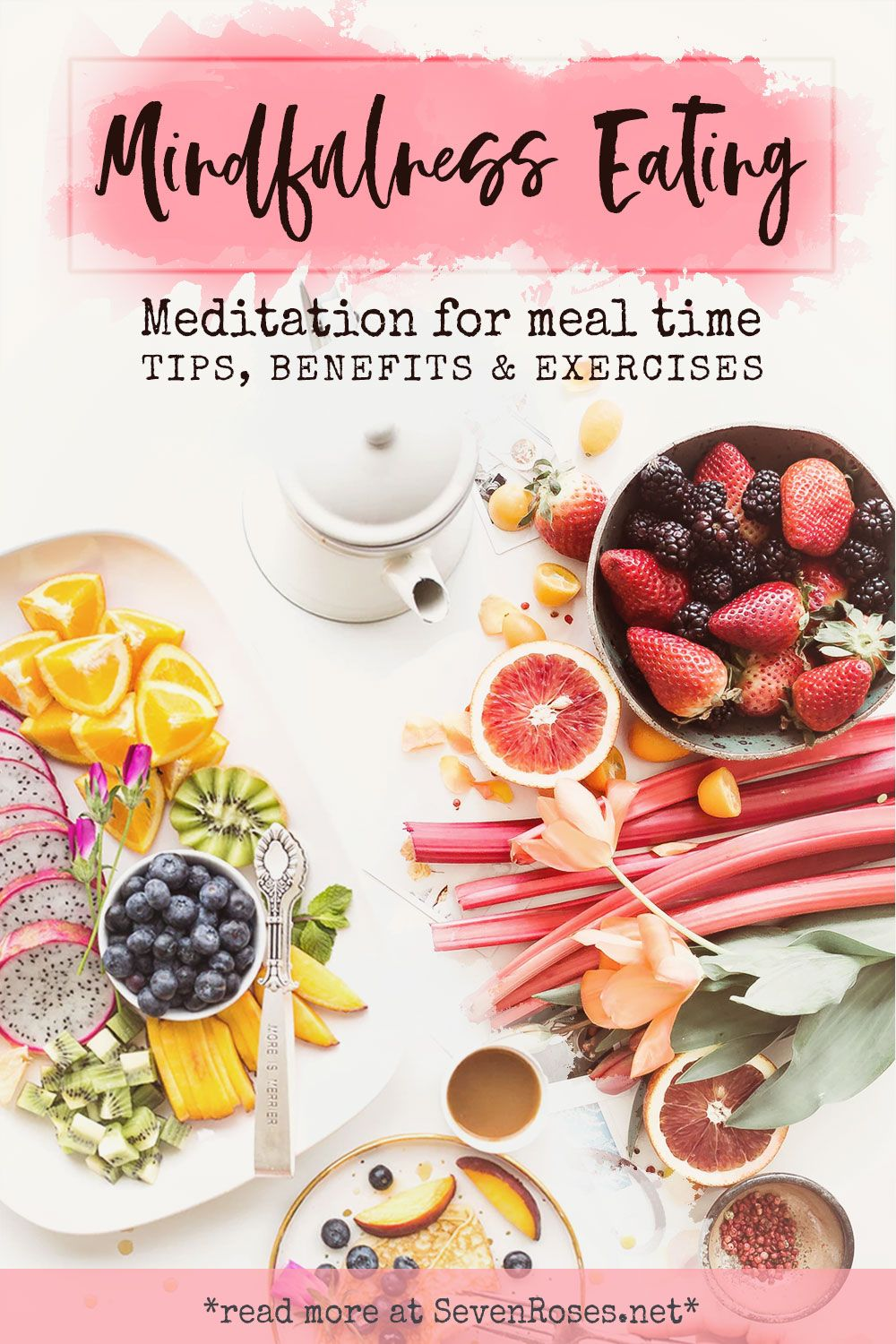 Mindfulness Eating: benefits, tips and exercises #healthyliving
