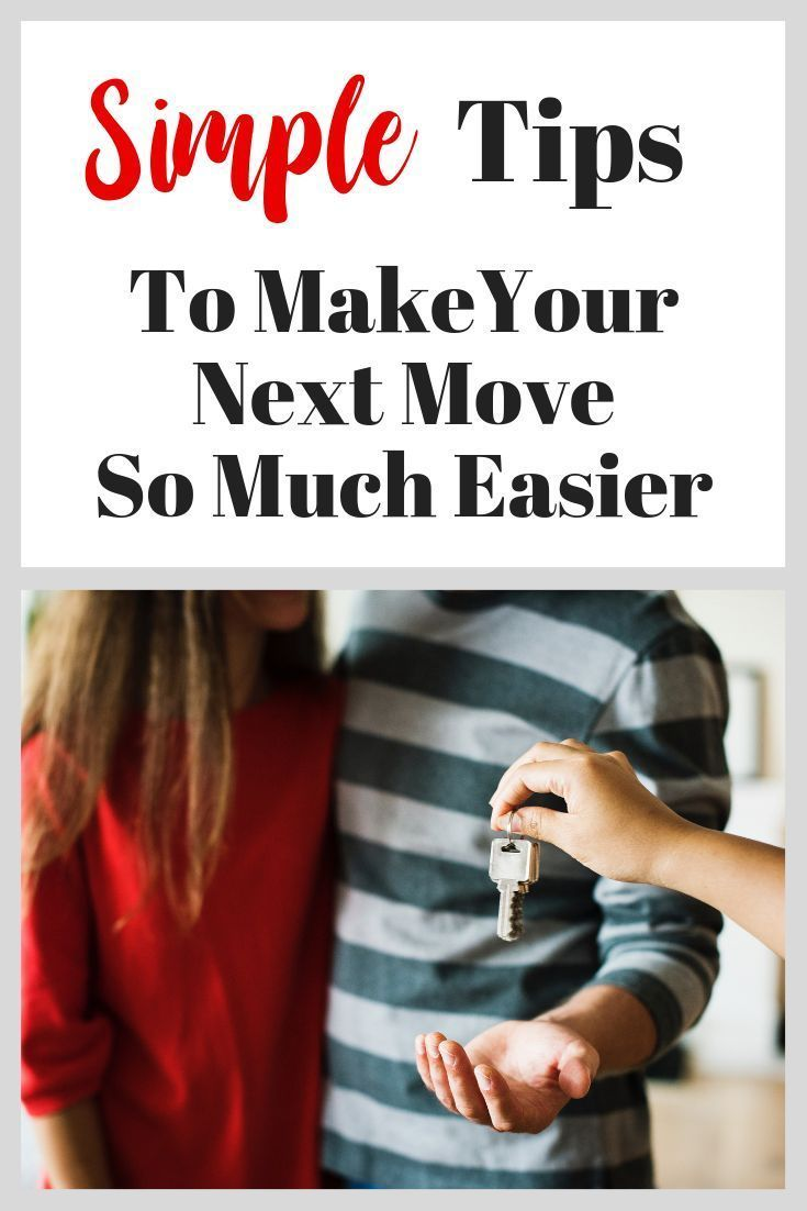 10 Best Tips For An Easy Move Moving tips, Moving