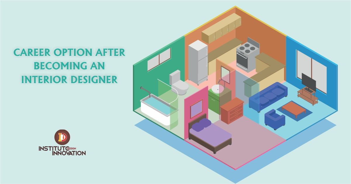 Pin By Instituto Design Innovation On Career Options After Becoming An Interior Designer Career Options Design Interior Design