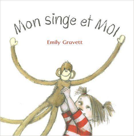 http://www.amazon.fr/Mon-Singe-Moi-Emily-Gravett/dp/2877675114/?ref=ntt_at_ep_dpt_7