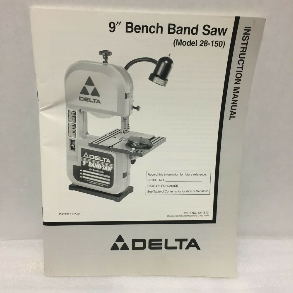 Delta 9 Inch Bench Band Saw Instruction Manual Only 28 150 Delta In 2020 Bandsaw Ebay Band