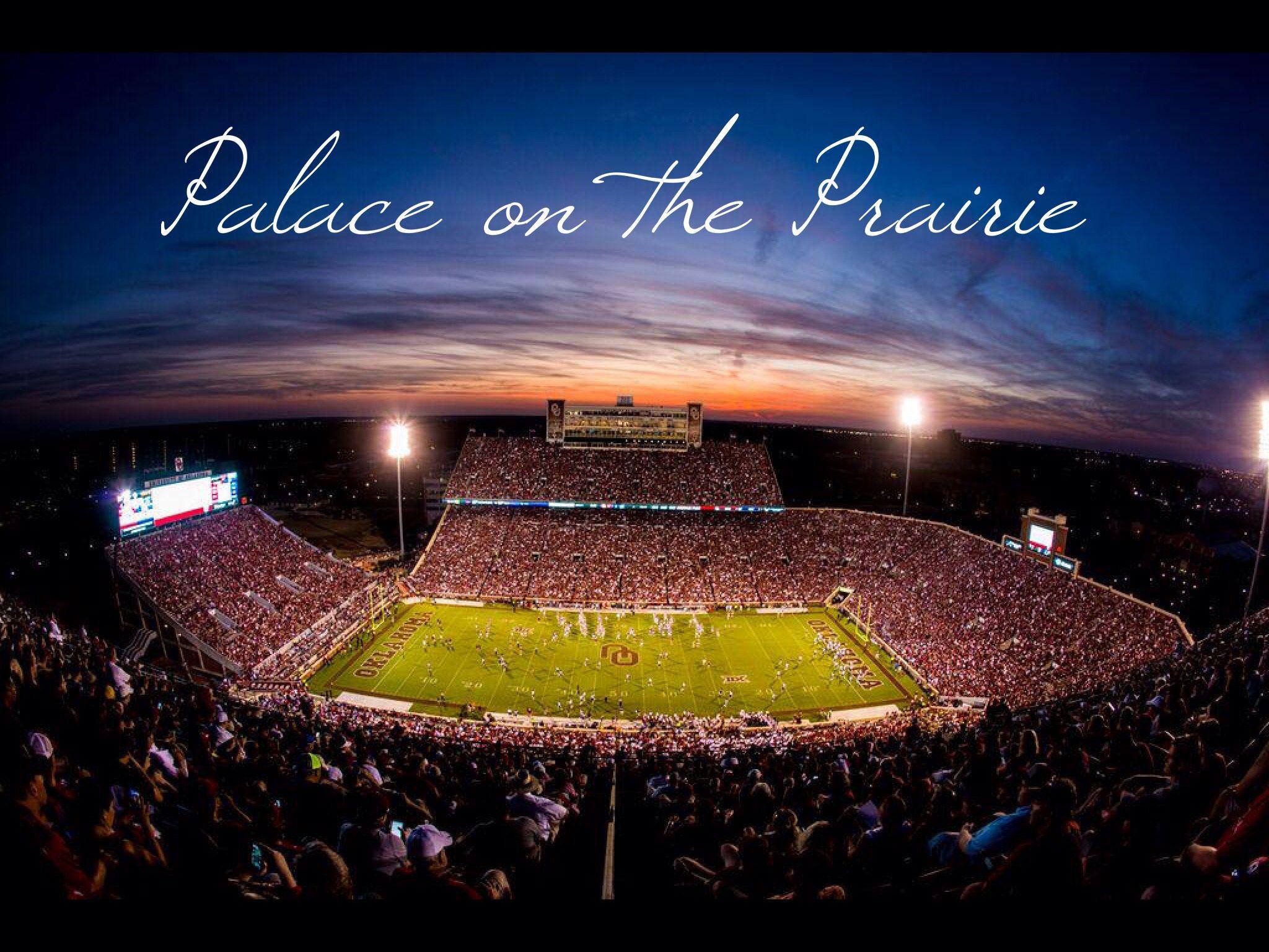 No Place Like It University Of Oklahoma Memorial Stadium Palace On The Prairie Boomer Oklahoma Football Ou Football Oklahoma Sooners Football