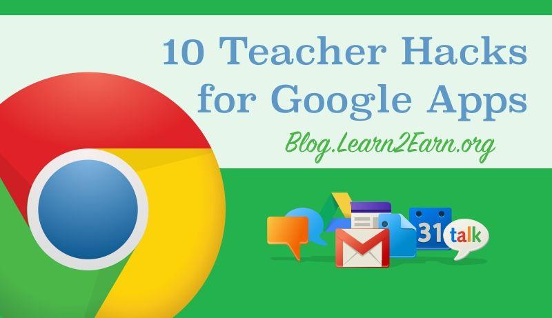 10 Teacher Hacks for Google Apps Teacher hacks, Google