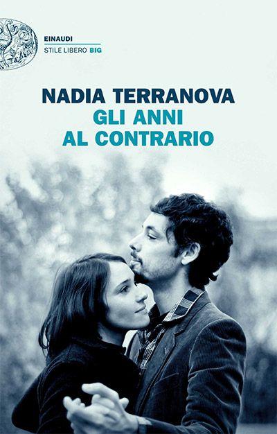 Il libro della settimana: Gli anni al contrario, di Nadia Terranova. Recensione di Luciano Triolo