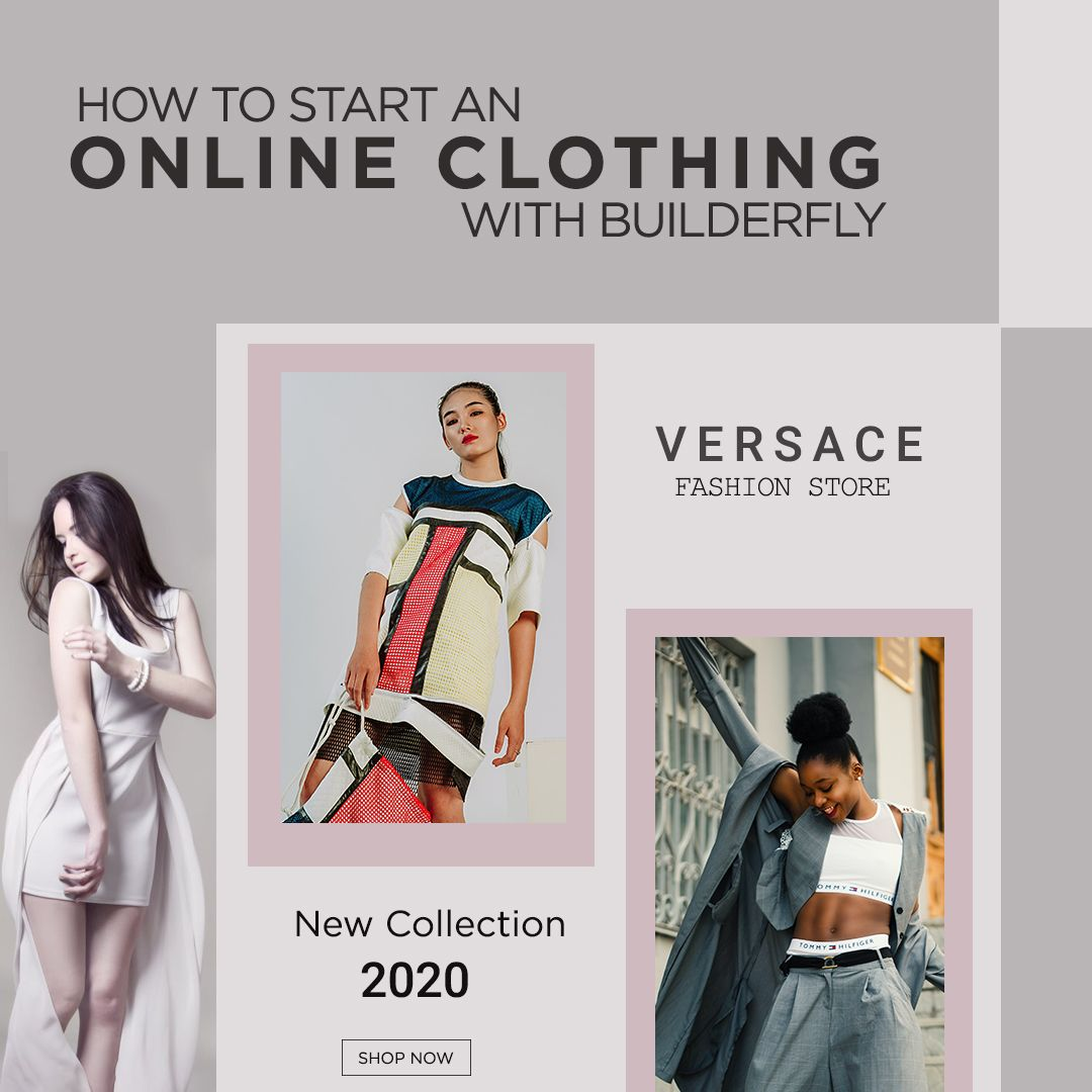 How To Start An Online Clothing Store With Builderfly Start Online Clothing Store Online Clothing Stores Online Clothing
