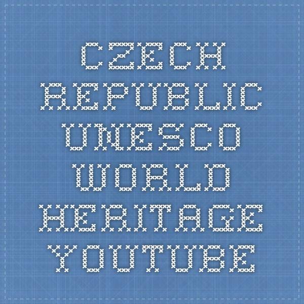 Czech Republic - UNESCO World Heritage - YouTube