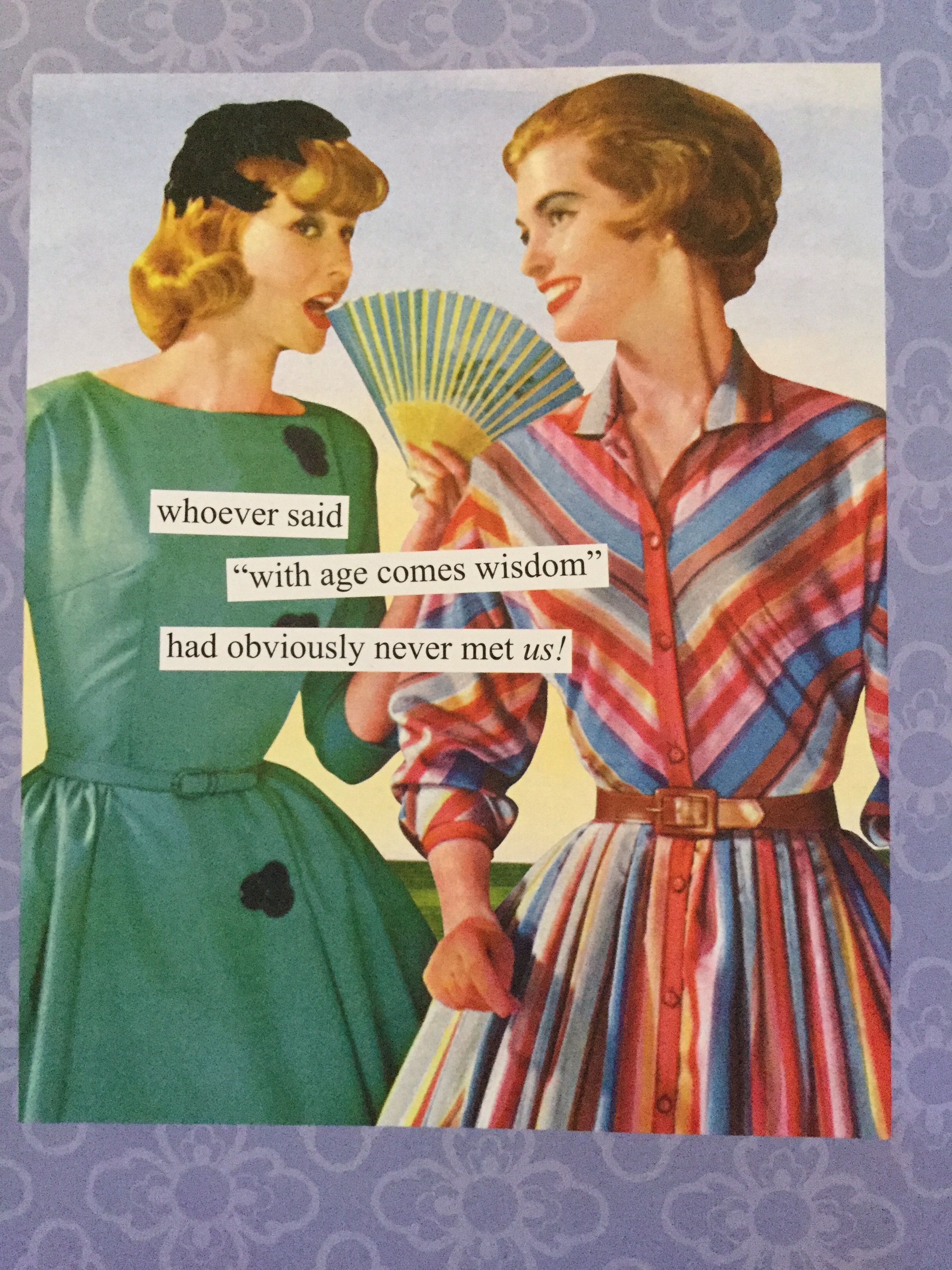 Pin By Michelle Weaver Bova On Anne Taintor Et Alli Happy Birthday Wishes Friendship Birthday Ecards Funny Birthday Humor
