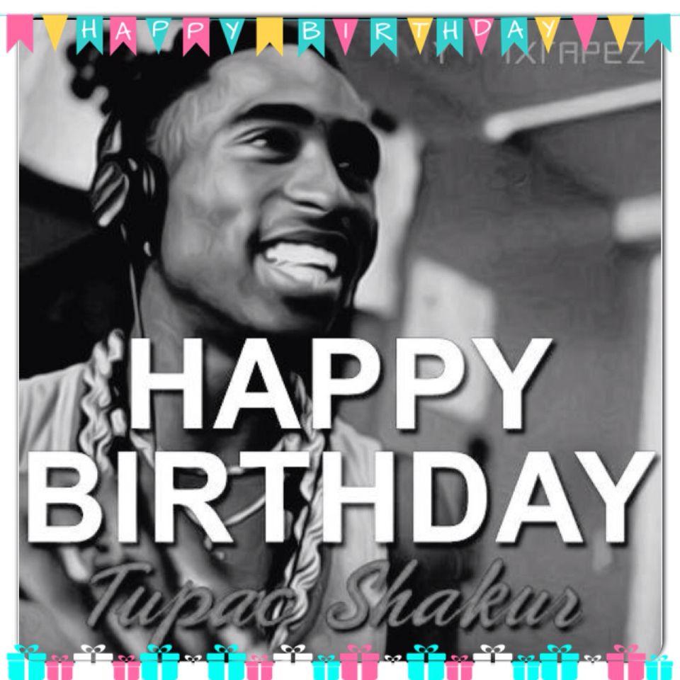 a67aab43ee4c14f1d178e6f55b1cb154 happy birthday tupac shakur june 16th rapper actor r i p