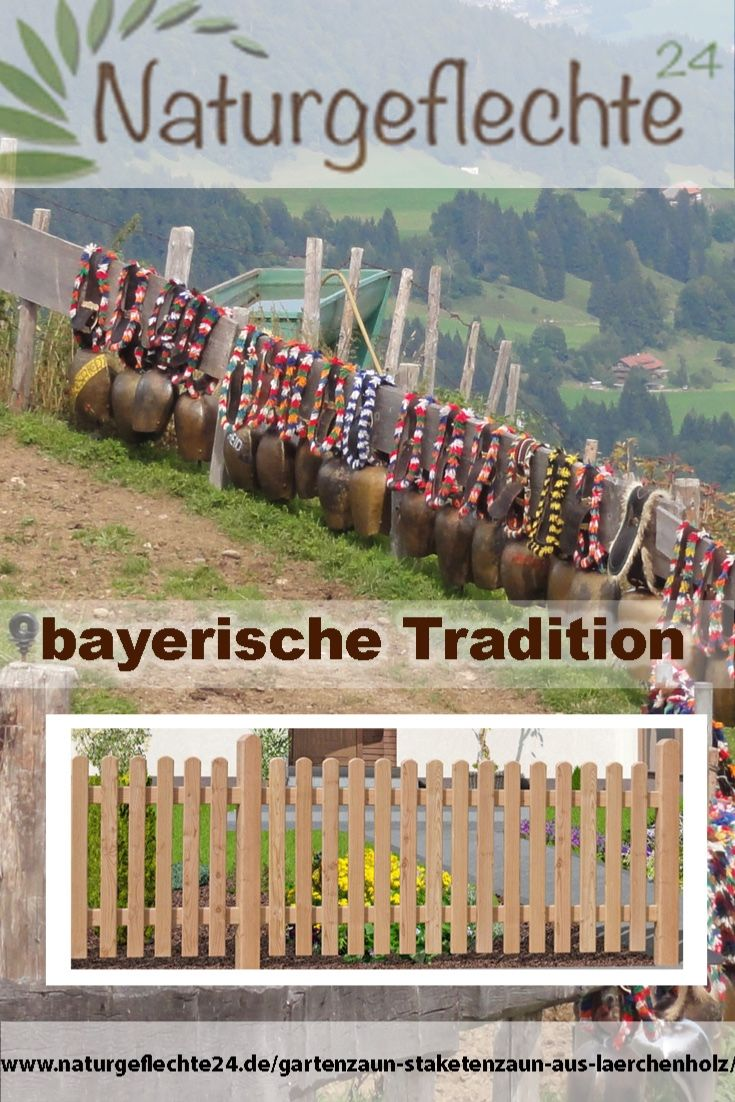 Gartenzaun Staketenzaun Aus Larchenholz Naturzaun Urlaub Auf Dem Bauernhof Garten