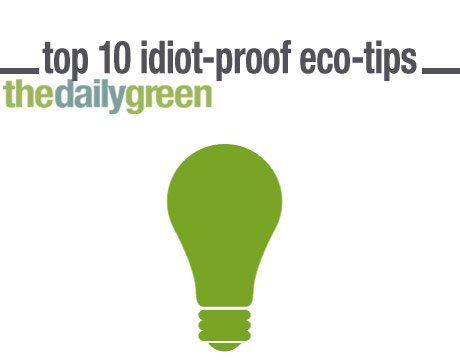 The 10 easiest tips for going green. #ecoliving