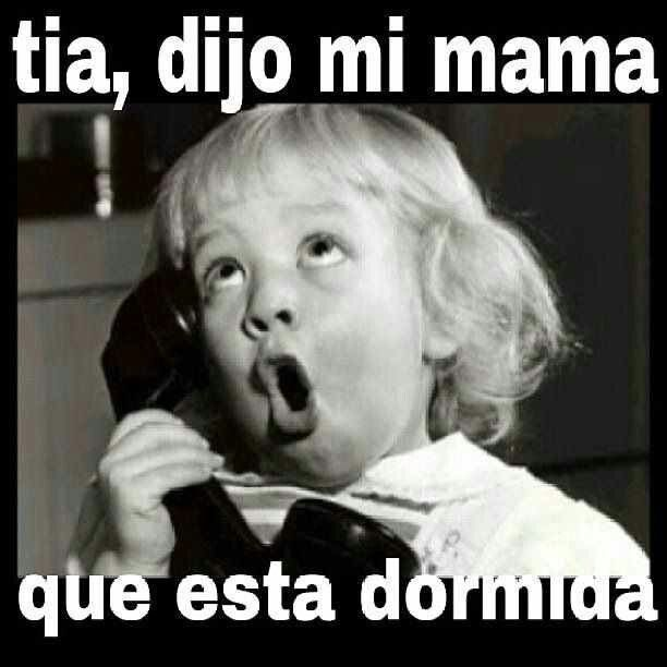 Translation Aunt My Mom Said She S Sleeping Haha Funny Quotes Mexican Jokes Cubans Be Like